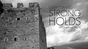 We Must Deal With The Stronghold in our Life